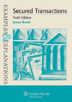 Secured Transactions: Examples & Explanations (Paperback)