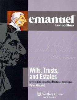 Wills, Trusts, and Estates: Keyed to Dukeminier / Sitkoff (Paperback)
