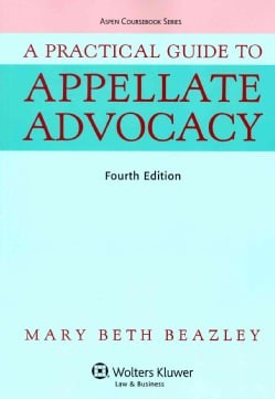 A Practical Guide to Appellate Advocacy (Paperback)
