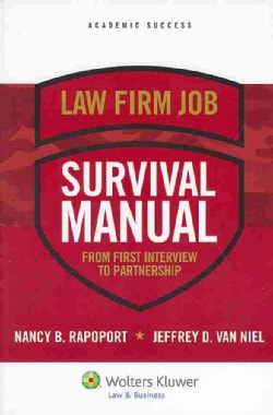 Law Firm Job Survival Manual: From First Interview to Partnership (Paperback)