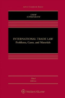 International Trade Law: Problems, Cases, and Materials (Hardcover)