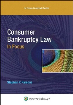 Consumer Bankruptcy Law in Focus (Hardcover)
