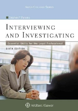 Interviewing and Investigating: Essential Skills for the Legal Professional (Paperback)