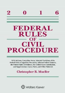 Federal Rules of Civil Procedure: 2016 Statutory Supplement (Paperback)