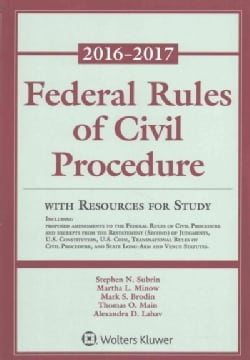 Federal Rules of Civil Procedure 2016-2017: With Resources For Study (Paperback)