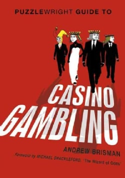 Puzzlewright Guide to Casino Gambling (Paperback)