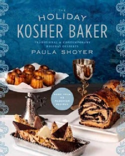 The Holiday Kosher Baker: Traditional & Contemporary Holiday Desserts (Hardcover)