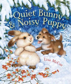 Quiet Bunny & Noisy Puppy (Board book)
