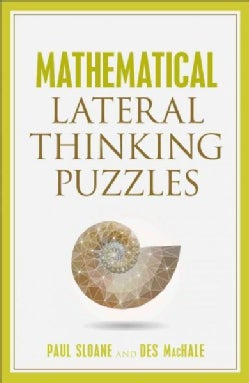 Mathematical Lateral Thinking Puzzles (Paperback)