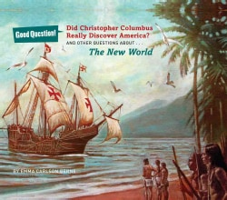 Did Christopher Columbus Really Discover America?: And Other Questions About the New World (Hardcover)