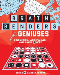 Brain Benders for Geniuses: Crosswords, Logic Puzzles, Word Games & More (Paperback)