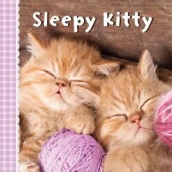 Sleepy Kitty (Board book)