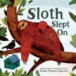 Sloth Slept on (Hardcover)