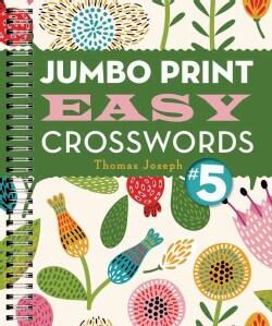 Jumbo Print Easy Crosswords 5 (Paperback)