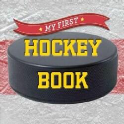 My First Hockey Book (Board book)