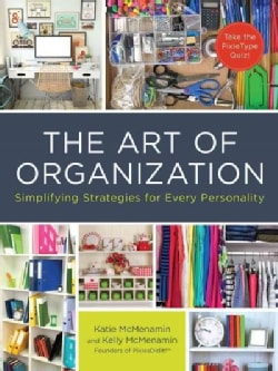 Organize Your Way: Simple Strategies for Every Personality (Paperback)