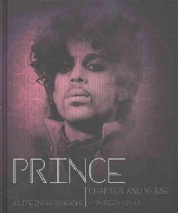 Prince: Chapter and Verse: A Life in Photographs (Hardcover)