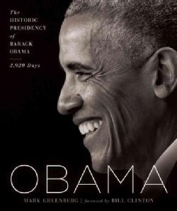 Obama: The Historic Presidency of Barack Obama - 2,920 Days (Hardcover)