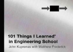 101 Things I Learned in Engineering School (Hardcover)