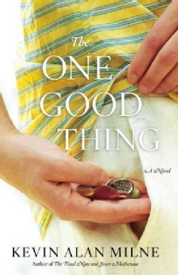 The One Good Thing (Paperback)