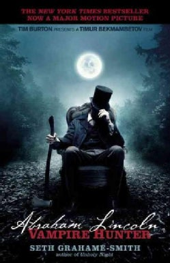 Abraham Lincoln: Vampire Hunter (Paperback)