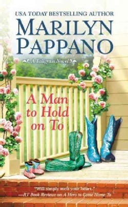 A Man to Hold on To (Paperback)