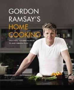 Gordon Ramsay's Home Cooking: Everything You Need to Know to Make Fabulous Food (Paperback)