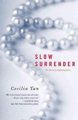 Slow Surrender (Paperback)