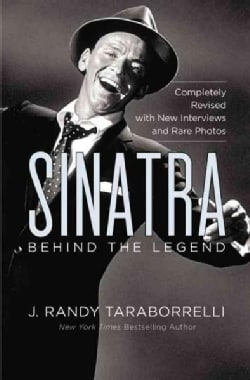 Sinatra: Behind the Legend (Paperback)