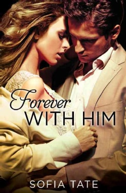 Forever With Him (Paperback)