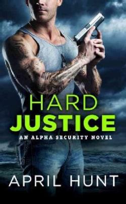 Hard Justice (Paperback)