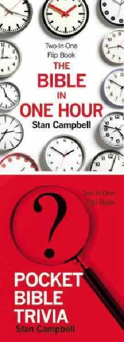The Bible in One Hour and Pocket Bible Trivia: Two-in-one Flip Book (Hardcover)