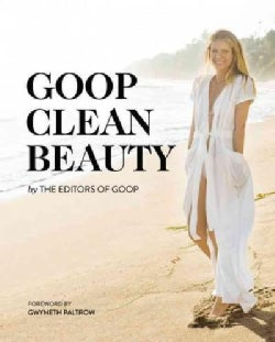 Goop Clean Beauty (Hardcover)