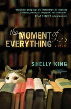 The Moment of Everything (Paperback)
