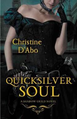 Quicksilver Soul (Paperback)