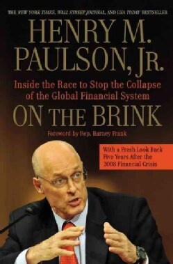 On the Brink: Inside the Race to Stop the Collapse of the Global Financial System (Paperback)