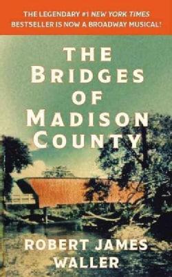 The Bridges of Madison County (Paperback)