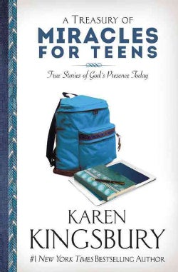 A Treasury of Miracles for Teens: True Stories of God's Presence Today (Paperback)
