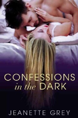 Confessions in the Dark (Paperback)