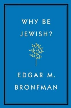 Why Be Jewish?: A Testament (Hardcover)