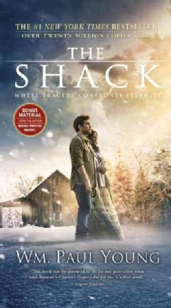 The Shack: Where Tragedy Confronts Eternity (Paperback)