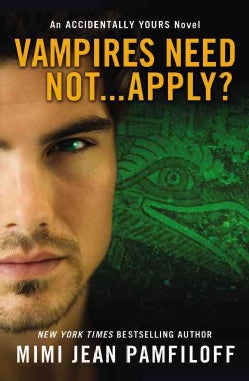 Vampires Need Not--Apply? (Paperback)