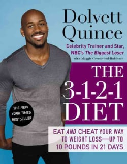 The 3-1-2-1 Diet: Eat and Cheat Your Way to Weight Loss--Up to 10 Pounds in 21 Days (Paperback)