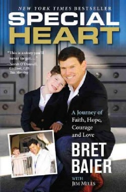 Special Heart: A Journey of Faith, Hope, Courage and Love (Paperback)