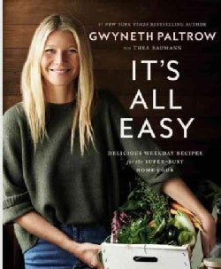 It's All Easy: Delicious Weekday Hacks for the Super-busy Home Cook (Hardcover)