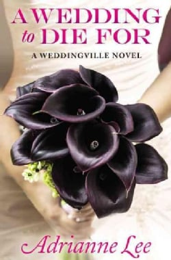 A Wedding to Die for (Paperback)