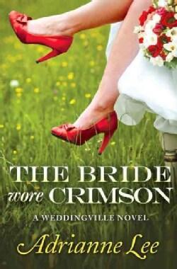 The Bride Wore Crimson (Paperback)