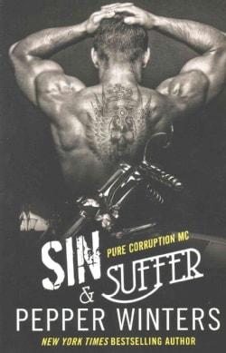 Sin & Suffer (Paperback)