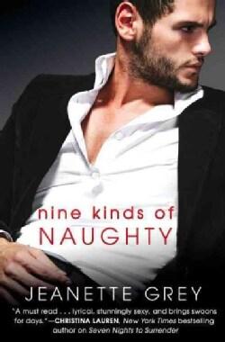 Nine Kinds of Naughty (Paperback)