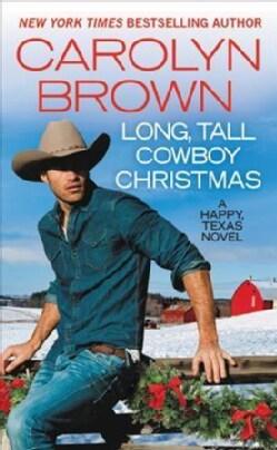 Long, Tall Cowboy Christmas (Paperback)